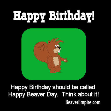 Munch Beaver Happy Birthday ECard 1