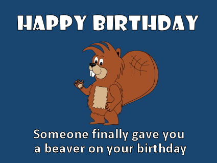 Munch Beaver Happy Birthday ECard 3